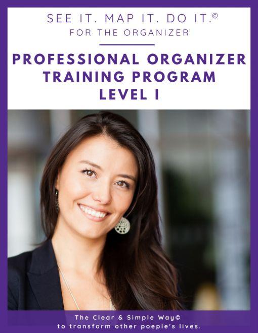 Clear & Simple, Marla Dee, Kate Fehr, Professional Organizer Training Program, Level I