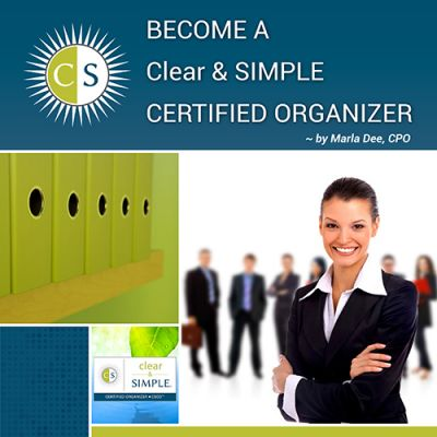 Clear & Simple, Marla Dee, Professional Organizer Training Certification