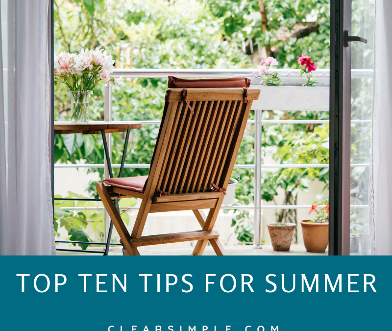 Our Top Ten Tips for Summer