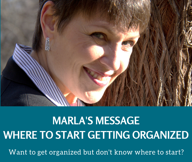 Where to Start Getting Organized!