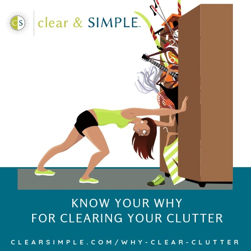 WHY do you want to clear your clutter?