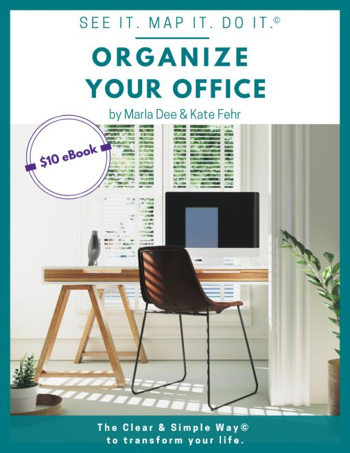 Clear & Simple, SEE IT. MAP IT. DO IT., Marla Dee, Kate Fehr, Organize Your Office