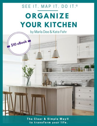 Clear & Simple, SEE IT. MAP IT. DO IT., Marla Dee, Kate Fehr, Organize Your Kitchen