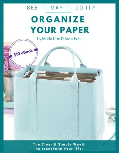 Clear & Simple, Marla Dee, Kate Fehr, SEE IT. MAP IT. DO IT., iRAFT, Organize Your Paper