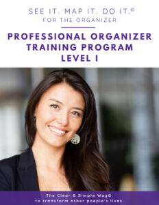 Clear & Simple, Professional Organizer Training Program, Level I