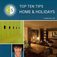 Clear & SIMPLE, TOP TEN Tips for Home & Holidays
