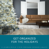 Clear & SIMPLE, Marla Dee, Get Organized for the Holidays