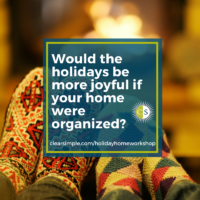 Clear & SIMPLE, Home for the Holidays Workshop