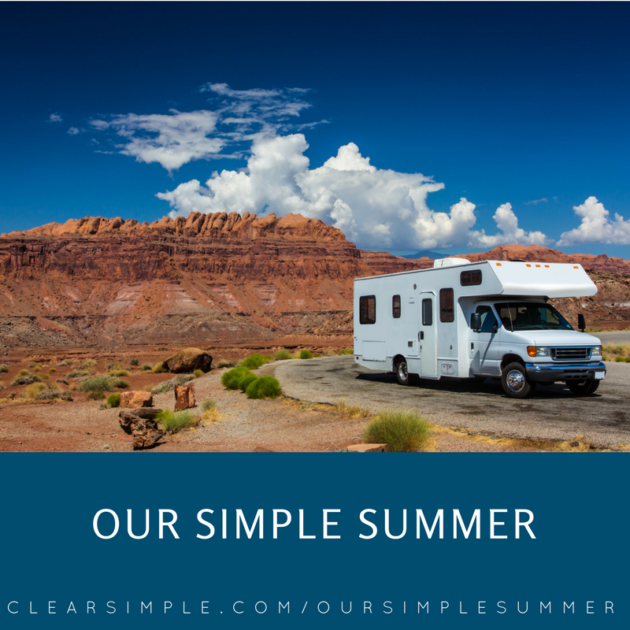 Clear & SIMPLE, Our Simple Summer