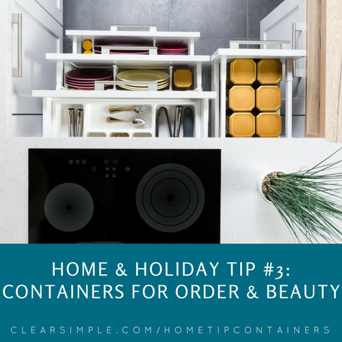 Clear & SIMPLE, Home Tips, Containers