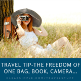 Travel Tip - The Freedom of only one bag